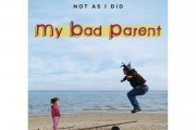 My bad parents